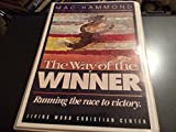 The Way of the Winner- Running the Race to Victory (Audiobook) (6 Cassette Set)