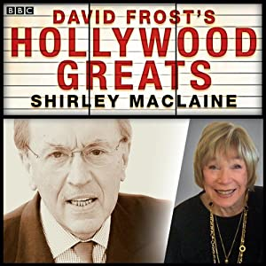 Sir David Frost's Hollywood Greats: Shirley MacLaine Radio/TV Program