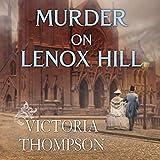 Murder on Lenox Hill: Gaslight Mystery Series #7