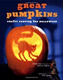 Great Pumpkins: Crafty Carvings for Halloween