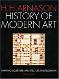 History of Modern Art (013184069X) by H. H. H Arnason