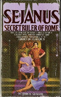 Sejanus Secret Ruler of Rome