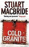 Cold Granite (Logan McRae, Book 1) Stuart MacBride