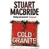 Cold Granite (Logan McRae, Book 1)by Stuart MacBride