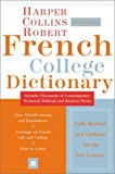 Collins Robert French College Dictionary, 4e (Harpercollins College Dictionaries) (0060515333) by HarperCollins