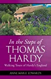 img - for In the Steps of Thomas Hardy: Walking Tours of Hardy's England book / textbook / text book