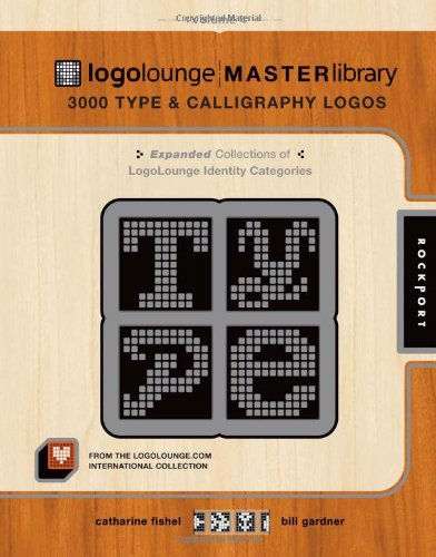 LogoLounge Master Library, Volume 4: 3000 Type and Calligraphy Logos