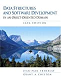 Data Structures and Software Development in an Object Oriented Domain, Java Edition (0137879539) by Tremblay, Jean-Paul