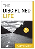 The Disciplined Life,