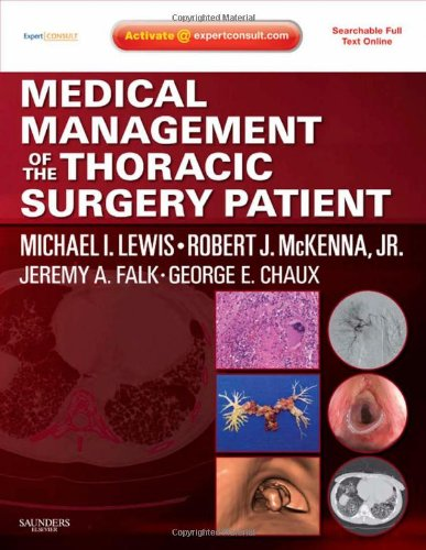 Medical Management of the Thoracic Surgery Patient Expert Consult – Online and Print, 1e
