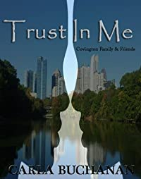 Trust In Me by Carla Buchanan ebook deal