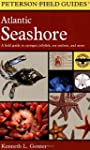 A Field Guide to the Atlantic Seashor...
