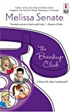 img - for The Breakup Club (Red Dress Ink Novels) book / textbook / text book