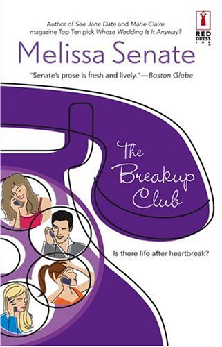 The Breakup Club (Red Dress Ink), Senate,Melissa