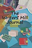 img - for The Writers' Mill Journal: Volume 5 2016 (The Writers' Mill Journals) book / textbook / text book