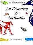 echange, troc Christian Bretet, Alain Pozzuoli - Le Bestiaire des écrivains