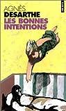 echange, troc Agnès Desarthe - Les Bonnes Intentions