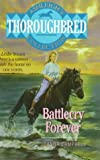 Battlecry Forever! (Thoroughbred Club) (0061064823) by Campbell, Joanna