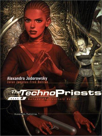 The Techno Priests Book 2 - Nohope Penitentiary School (Techno Strip compare prices)