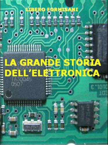 LA GRANDE STORIA DELL'ELETTRONICA PDF