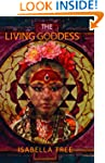 The Living Goddess: A journey into th...