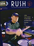 Ultimate Drum Play-Along Rush: Play Along with 6 Great-Sounding Tracks (Authentic Drum), Book & CD-ROM (Ultimate Drum-Along)