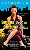 Someone Bad And Something Blue (Angel Crawford)