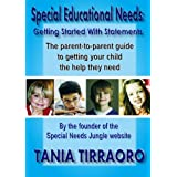 Special Educational Needs - Getting Started With Statementsby Tania Tirraoro
