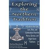 Exploring The Northern Traditionby Galina Krasskova