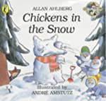 Chickens in the Snow (Fast Fox, Slow...