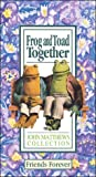 Frog and Toad Together: Friends Forever [VHS]