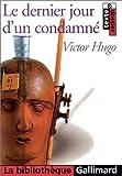 echange, troc Victor Hugo, Alain Trouvé - Le Dernier Jour d'un condamné