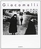 Giacomelli: La forma dentro / The inner form : Fotografie 1952-1995