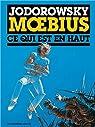 Jodorowsky Moebius - Ce qui est en haut