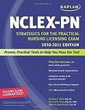 img - for Kaplan NCLEX-PN 2010-2011 Edition: Strategies for the Practical Nursing Licensing Exam (Kaplan NCLEX-PN Exam) book / textbook / text book