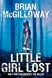 Brian McGilloway Little Girl Lost