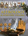 Astrology & Fortune Telling: Includin...
