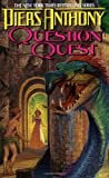 Question Quest (Xanth) Piers Anthony