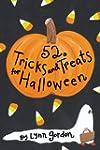 52 Tricks & Treats for Halloween (52...