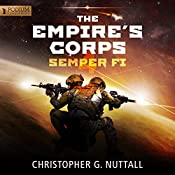 Semper Fi: The Empire's Corps, Book 4 | [Christopher G. Nuttall]