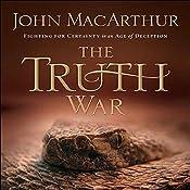 The Truth War | [John MacArthur]