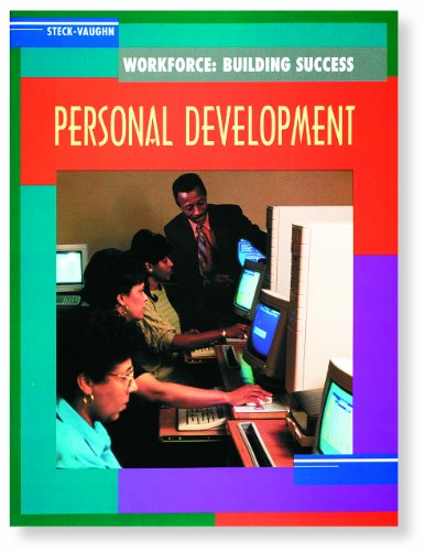 Steck-Vaughn Workforce: Building Success: Student Workbook Personal Development for the Workplace