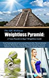 """ABC Wellness Weightloss Pyramid - A """"Lose Pounds in Days"""" Weightloss Guide: Lose Weight Fast by Overcoming Obstacles like Thyroid, Adrenals, Leaky Gut, ... """"Simple Steps to Better Health"""" Book 4)"""