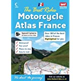 The Best Rides Motorcycle Atlas France (The Best Rides Motorcycle Atlas)by CC5 Ventures Ltd