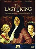 The Last King - The Power and the Passion of Charles II