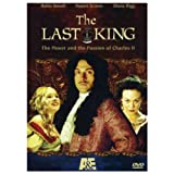 The Last King - The Power and the Passion of Charles II ~ Rufus Sewell