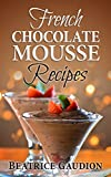 French Chocolate Mousse Recipes