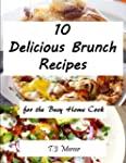 Delicious Brunch Recipes for the Busy...