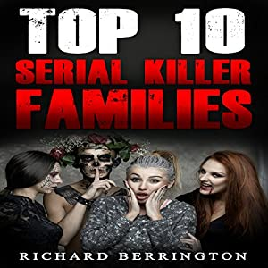 Serial Killer Families Audiobook