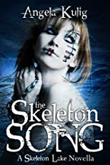 The Skeleton Song (The Hollows Series)